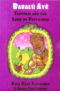 BABALU AYE SANTERIA & THE LORD OF PESTILENCE- CANIZARES & LERNER
