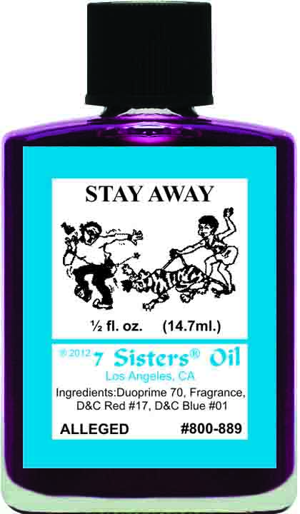 7 SISTERS OIL STAY AWAY